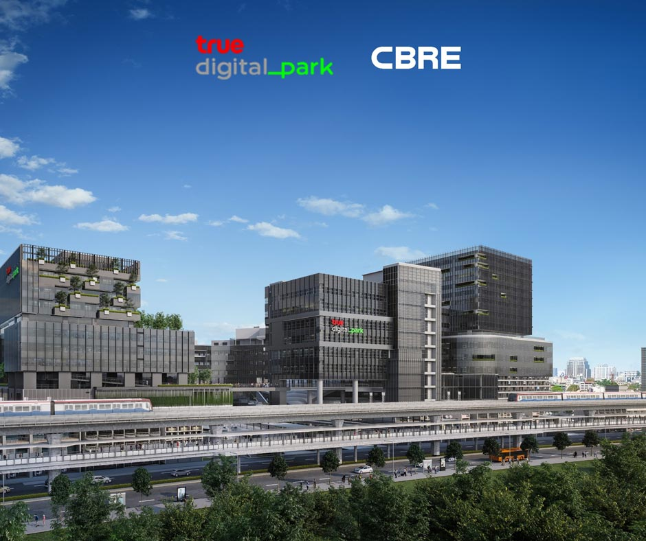 True Digital Park Campus Appoints CBRE Sole Office Leasing Agent